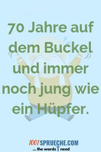 Sprüche Zum 70 Geburtstag 34 Herzlich Originell Lustig