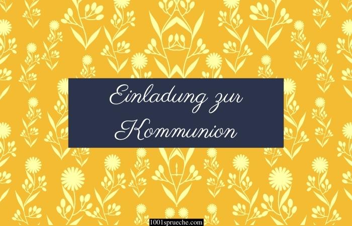 Einladung zur Kommunion Text