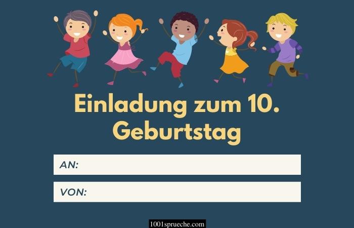 Einladung zum 10. Geburtstag Text