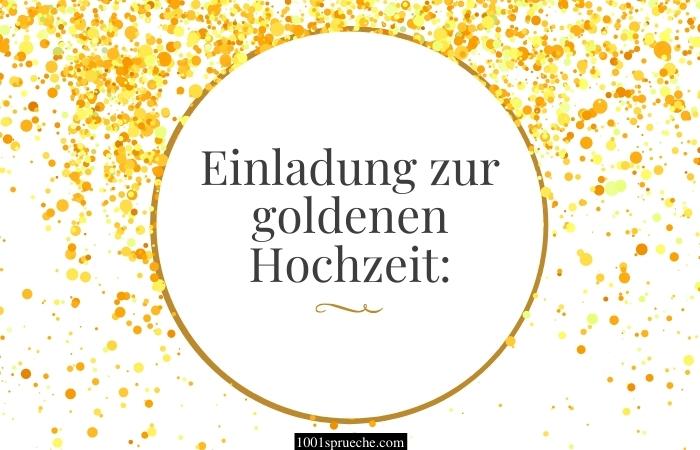 Einladung zur goldenen Hochzeit Text