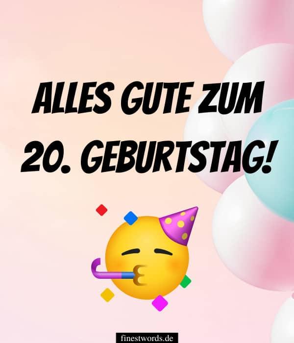 Sprüche zum 20. Geburtstag