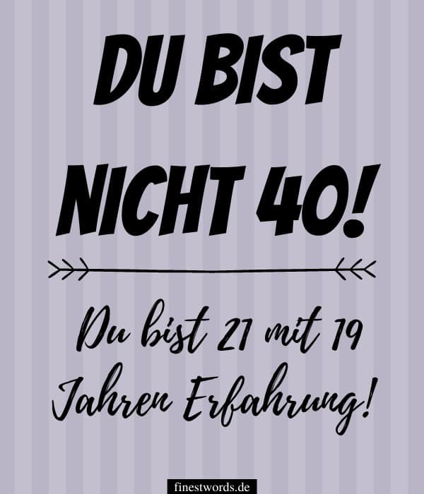 Geburtstag 40 mann sprüche lustige ᐅ 956+