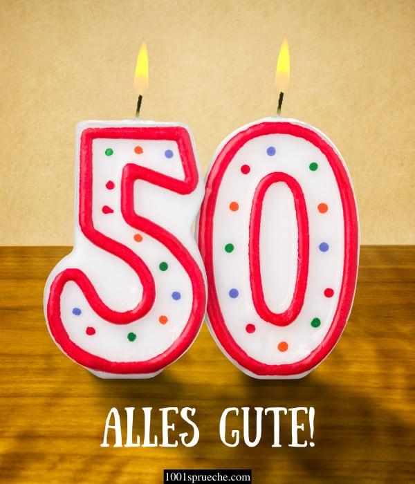 Sprüche zum 50. Geburtstag