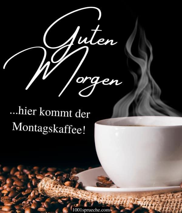 Guten Morgen Montag